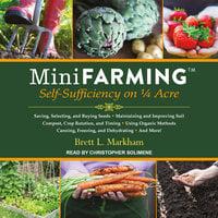 Mini Farming - Brett L. Markham