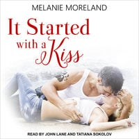 It Started with a Kiss - Melanie Moreland