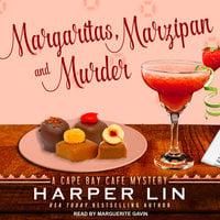 Margaritas, Marzipan, and Murder - Harper Lin