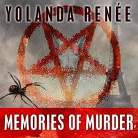 Memories of Murder - Yolanda Renee