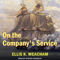 On the Company's Service - Ellis K. Meacham