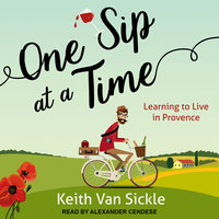 One Sip at a Time - Keith Van Sickle