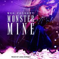 Monster Mine - Meg Collett