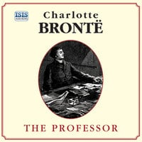 The Professor - Charlotte Brontë