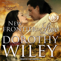New Frontier of Love - Dorothy Wiley