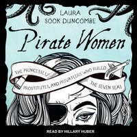 Pirate Women - Laura Sook Duncombe
