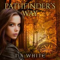 Pathfinder's Way - T.A. White