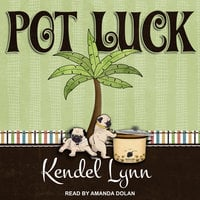 Pot Luck - Kendel Lynn