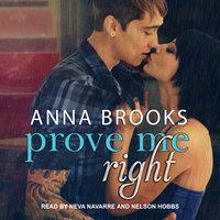 Prove Me Right - Anna Brooks