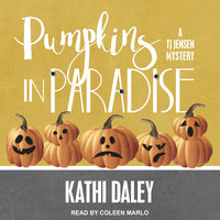 Pumpkins in Paradise - Kathi Daley