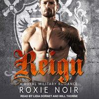 Reign - Roxie Noir