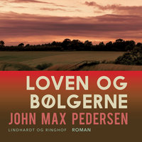 Loven og bølgerne - John Max Pedersen