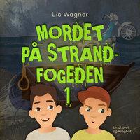 Mordet på strandfogeden 1 - Lis Wagner