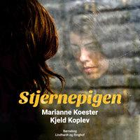Stjernepigen - Kjeld Koplev, Marianne Koester