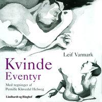 Kvindeeventyr - Leif Varmark