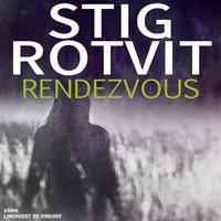 Rendezvous - Stig Rotvit