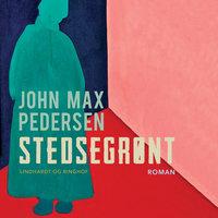 Stedsegrønt - John Max Pedersen