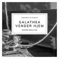 Galathea vender hjem - Hakon Mielche
