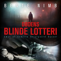 Dødens blinde lotteri - Bente Nimb