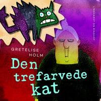 Den trefarvede kat - Gretelise Holm