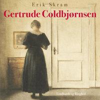 Gertrude Coldbjørnsen - Erik Skram