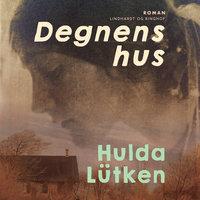 Degnens hus - Hulda Lütken