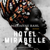 Hotel Mirabelle - Marianne Bahl