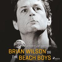 Brian Wilson og The Beach Boys - Karsten Jørgensen