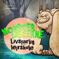 Monsterjægerne - Livsfarlig lejrskole - Jacob Weinreich