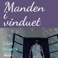 Manden i vinduet - Torben Weinreich