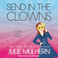 Send in the Clowns - Julie Mulhern