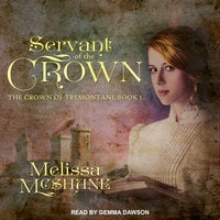 Servant of the Crown - Melissa McShane