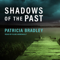 Shadows of the Past - Patricia Bradley