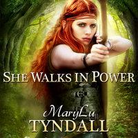 She Walks in Power - MaryLu Tyndall