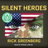 Silent Heroes - Rick Greenberg