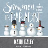 Snowmen in Paradise - Kathi Daley