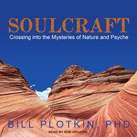 Soulcraft - Bill Plotkin