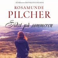 Sidst på sommeren - Rosamunde Pilcher