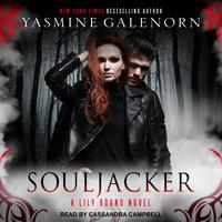 Souljacker - Yasmine Galenorn