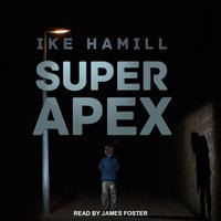 Super Apex - Ike Hamill
