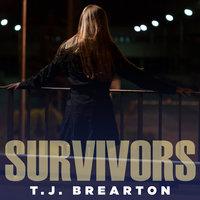 Survivors - T. J. Brearton