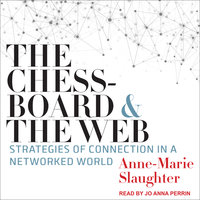 The Chessboard and the Web - Anne-Marie Slaughter