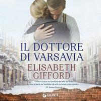 Il dottore di Varsavia - Elisabeth Gifford