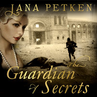 The Guardian of Secrets - Jana Petken