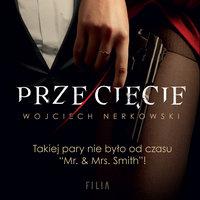 Przecięcie - Wojciech Nerkowski