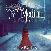 The Medium - C.J. Archer