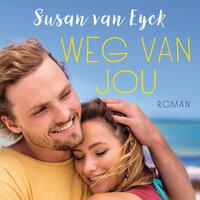 Weg van jou - Susan van Eyck