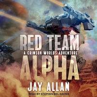 Red Team Alpha - Jay Allan