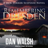 Remembering Dresden - Dan Walsh