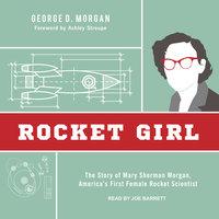 Rocket Girl - George D. Morgan